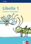 Libelle, Ausgabe ab 2019: 1. Schuljahr, Leseheft 2, Wortgruppen
