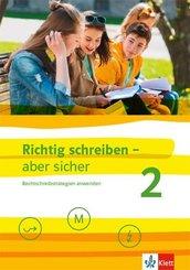 Richtig schreiben - aber sicher, Ausgabe ab 2019: Schülerarbeitsheft mit Lösungen Klassen 5-7; 2