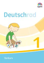Deutschrad. Ausgabe ab 2018: 1. Klasse, Vorkurs