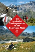 Die schönsten Zweitagestouren in den Schweizer Alpen