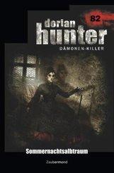 Dorian Hunter 82 - Sommernachtsalbtraum