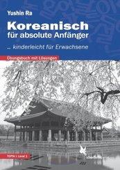 Koreanisch für absolute Anfänger - Übungsbuch