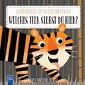 Welches Tier siehst du hier? Der Tiger und seine Freunde