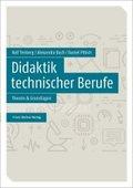 Didaktik technischer Berufe - Bd.1
