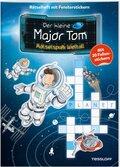 Der kleine Major Tom. Rätselspaß: Weltall