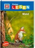 Was ist was Erstes Lesen: Wald