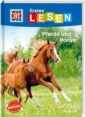 Was ist was Erstes Lesen: Pferde und Ponys