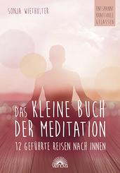 Das kleine Buch der Meditation