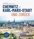 Chemnitz - Karl-Marx-Stadt und zurück, m. 1 DVD