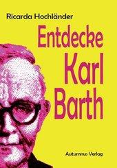 Entdecke Karl Barth