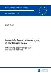Die soziale Gesundheitsversorgung in der Republik Korea