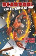 Deadpool Killer-Kollektion, Mit Karacho ins Chaos