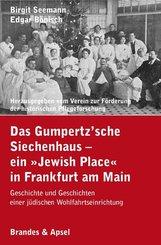 """Das Gumpertz'sche Siechenhaus - ein """"Jewish Place"""" in Frankfurt am Main"""