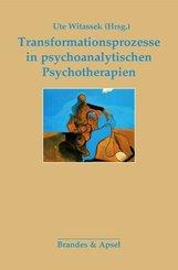 Transformationsprozesse in psychoanalytischen Psychotherapien