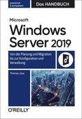 Microsoft Windows Server 2019 - Das Handbuch