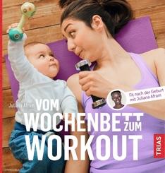 Vom Wochenbett zum Workout