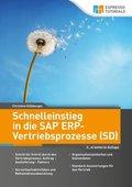 Schnelleinstieg in die SAP ERP-Vertriebsprozesse (SD) - 2., erweiterte Auflage