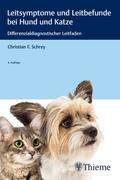 Leitsymptome und Leitbefunde bei Hund und Katze