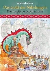 Das Gold der Nibelungen - Der magische Drachenturm