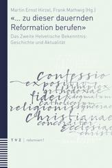 """""""... zu dieser dauernden Reformation berufen"""""""