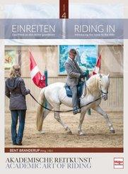 Einreiten in der Akademischen Reitkunst - Riding In within the academic art of riding