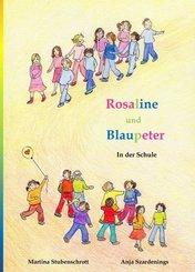 Rosaline und Blaupeter
