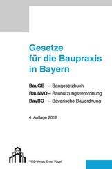 Gesetze für die Baupraxis in Bayern