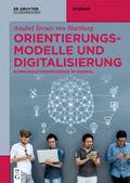 Orientierungsmodelle und Digitalisierung