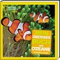 Mein großes Buch der Ozeane - National Geographic Kids