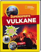 Superexperte: Vulkane - National Geographic Kids