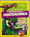 Superexperte: Dinosaurier - National Geographic Kids