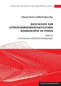 Geschichte der literaturwissenschaftlichen Germanistik in Polen - Bd.3