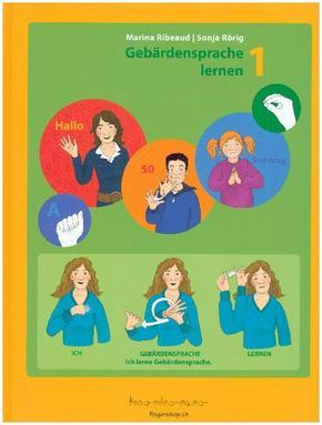 Gebärdensprache lernen - Bd.1