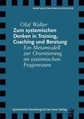 Zum systemischen Denken in Training, Coaching und Beratung