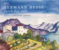 Mit Hermann Hesse durch das Jahr - Sonderausgabe, 2 Audio-CDs