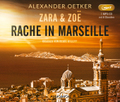 Zara und Zoë: Rache in Marseille, 1 MP3-CD
