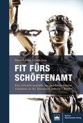 Fit fürs Schöffenamt. Handbuch für ehrenamtliche Richterinnen und Richter in der Strafgerichtsbarkeit, Rechte, Pflichten