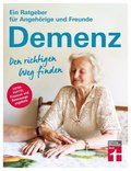 Demenz. Den richtigen Weg finden