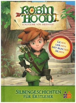 Robin Hood. Silbengeschichten für Erstleser