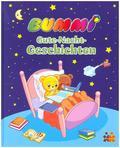 Bummi. Gute-Nacht-Geschichten