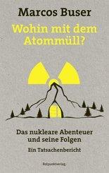 Wohin mit dem Atommüll?