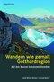 Wandern wie gemalt Gotthardregion