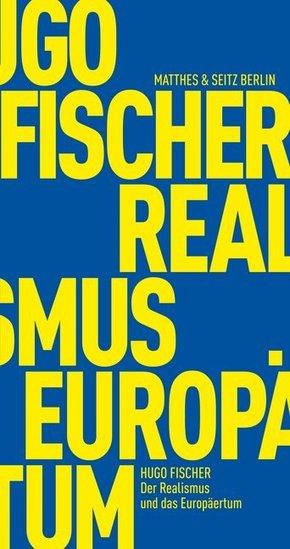Der Realismus und das Europäertum