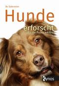 Hunde erforscht - für die Praxis erklärt