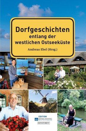 Dorfgeschichten entlang der westlichen Ostseeküste