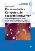 Kommunikative Kompetenz in sozialen Netzwerken