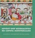 Advent und Weihnachten bei Ludwig Münstermann
