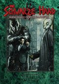 Vampire: Die Maskerade Die Schwarze Hand (V20)