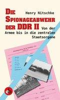 Die Spionageabwehr der DDR, Von der Armee bis in die zentralen Staatsorgane