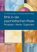 Ethik in der psychiatrischen Praxis